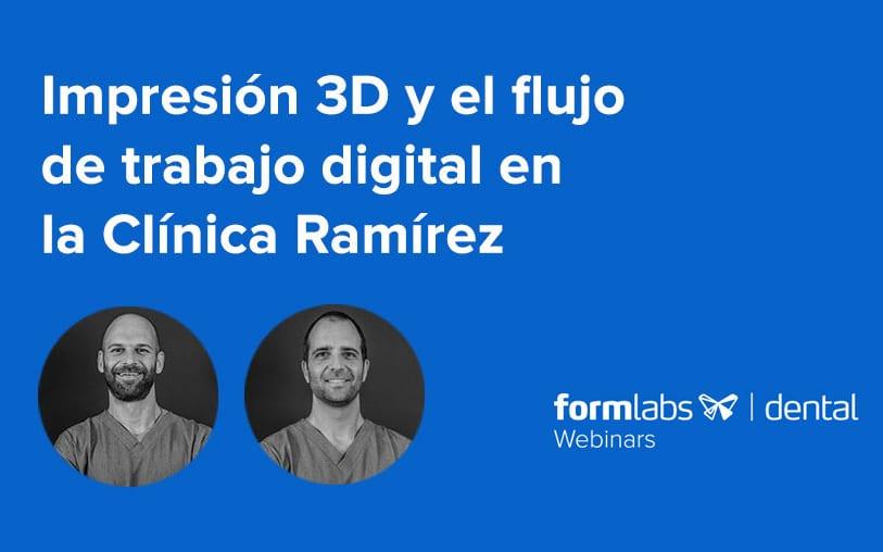 Webinar-Impresión 3d y el flujo de Trabajo Digital